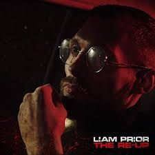 New Release: Liam Prior - The Re-Up (prod. Mars Moniz)