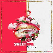 New Release: Mizzy - Sweet One